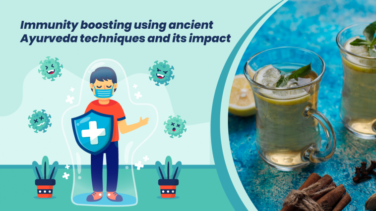 Immunity boosting using ancient Ayurveda techniques and its impact
