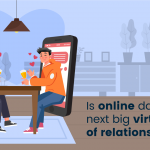 Is online dating the next big virtual world of relationship