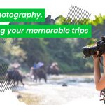 Travel Photography, Capturing your memorable trips